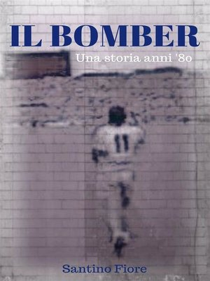cover image of Il bomber