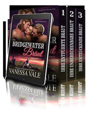 cover image of Bridgewater Menage Serie Bücherset--Bände 1-3