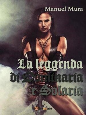 cover image of La leggenda di Dominaria e Solaria