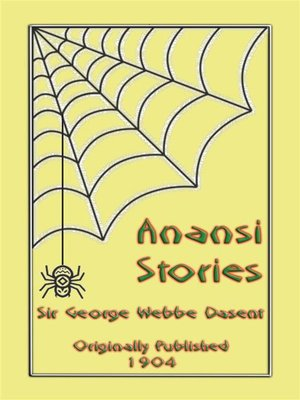 cover image of ANANSI STORIES--13 West African Anansi Children's Stories