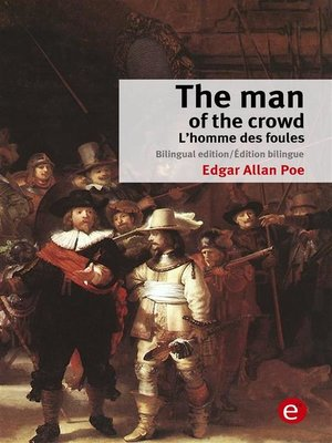 cover image of The man of the crowd/L'homme des foules