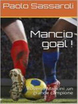 cover image of Mancio goal !