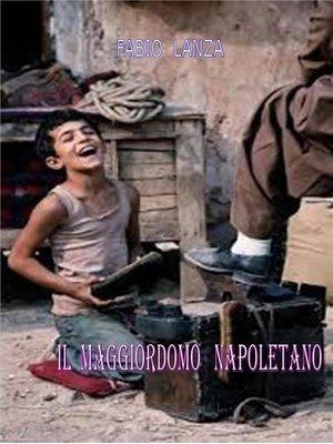 cover image of Il maggiordomo napoletano