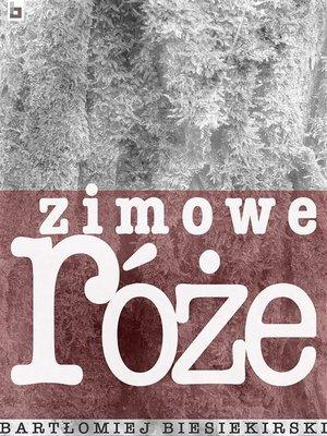 cover image of Zimowe róże