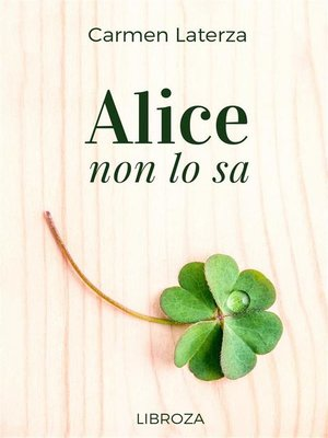 cover image of Alice non lo sa