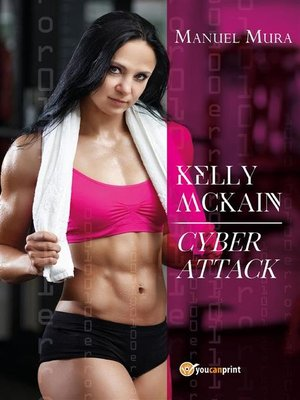 cover image of Kelly McKain--Cyber attack
