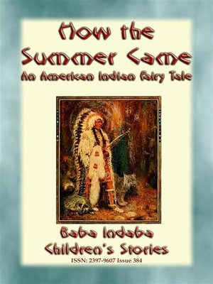 cover image of HOW THE SUMMER CAME--An Odjibwe Children's Tale