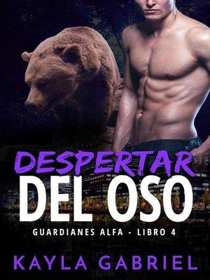 cover image of Despertar del oso