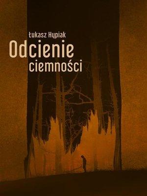 cover image of Odcienie ciemności