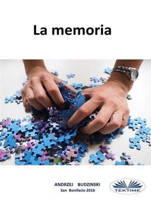 cover image of La memoria