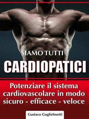 cover image of Siamo tutti Cardiopatici
