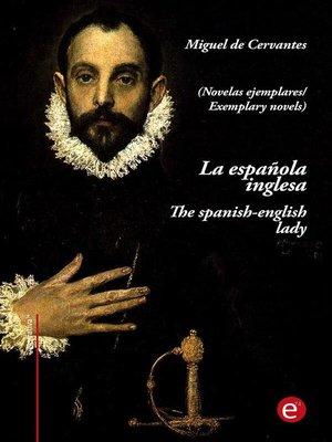 cover image of La española inglesa/The spanish-english lady (edición bilingüe/bilingual edition)
