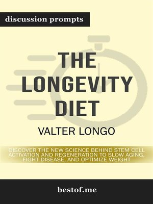 "cover image of Summary--""The Longevity Diet--Discover the New Science Behind Stem Cell Activation and Regeneration to Slow Aging, Fight Disease, and Optimize Weight"" by Valter Longo 