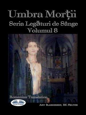 cover image of Umbra Morții (Legături De Sânge Volumul 8)