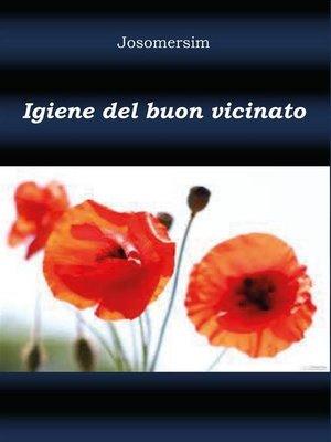 cover image of Igiene del buon vicinato