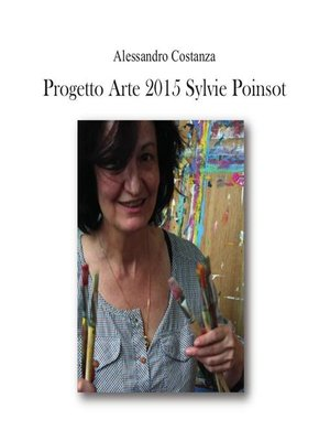 cover image of Progetto Arte 2015--Sylvie Poinsot