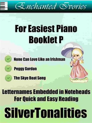 cover image of Enchanted Ivories For Easiest Piano Booklet P