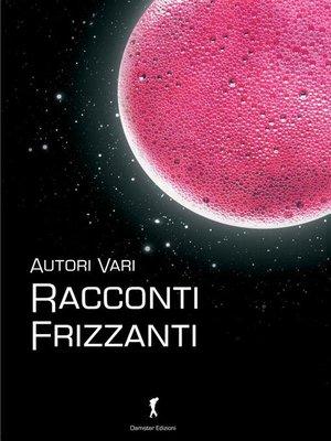 cover image of Racconti frizzanti