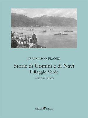 cover image of Storie di Uomini e di Navi--Il Raggio Verde