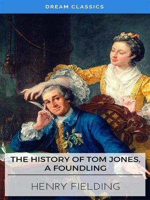 cover image of The History of Tom Jones, a Foundling (Dream Classics)