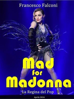 cover image of Mad for Madonna--La Regina del Pop