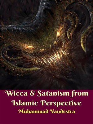 cover image of Wicca & Satanism from Islamic Perspective