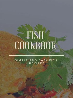 cover image of Fish Cookbook--Simple and Easy Fish Recipes