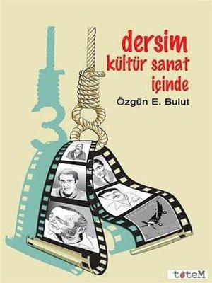 cover image of Dersim Kültür Sanat İçinde