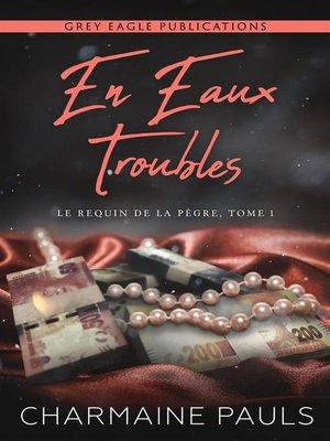 cover image of En eaux troubles