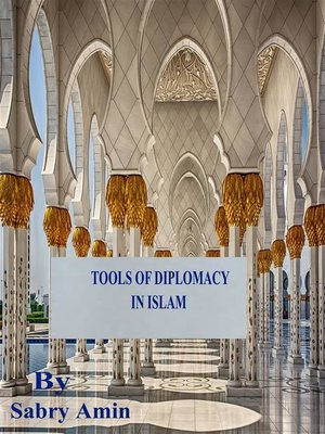 cover image of Tools of Diplomacy in Islam