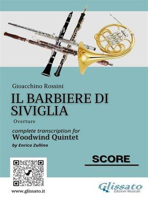 cover image of Il Barbiere di Siviglia (overture) Woodwind Quintet score & parts
