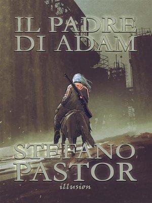 cover image of Il padre di Adam