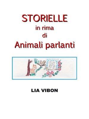 cover image of Storielle in rima di Animali parlanti