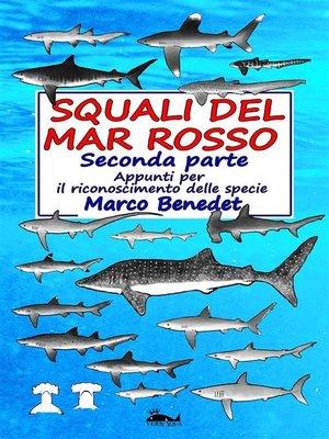 cover image of Squali del Mar Rosso 2a parte--Le specie