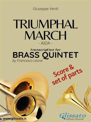 cover image of Triumphal March--Brass Quintet score & parts
