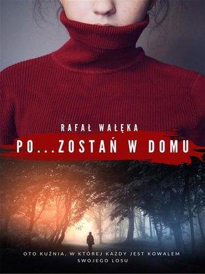 cover image of Pozostań w domu