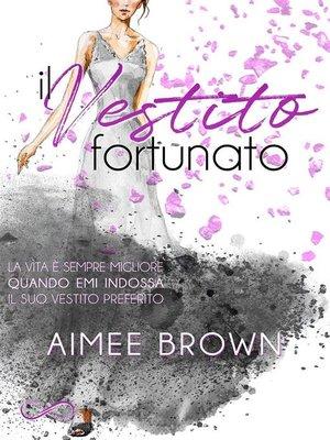 cover image of Il vestito fortunato