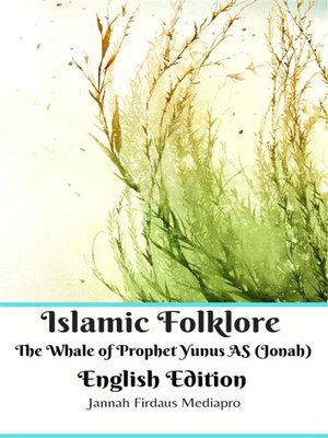 cover image of Islamic Folklore the Whale of Prophet Yunus AS (Jonah) English Edition