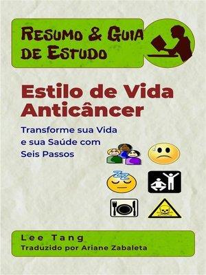 cover image of Resumo & Guia De Estudo--Estilo De Vida Anticâncer
