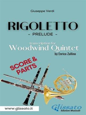 cover image of Rigoletto (prelude) Woodwind Quintet  (score & parts)