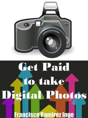 cover image of Get Paid to Take Digital Photos