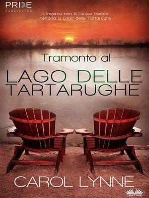 cover image of Tramonto Al Lago Delle Tartarughe