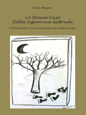 cover image of Lo strano caso della signorina Geltrude