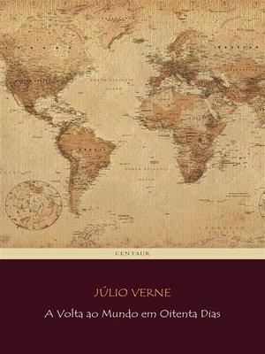 cover image of A Volta ao Mundo em Oitenta Dias