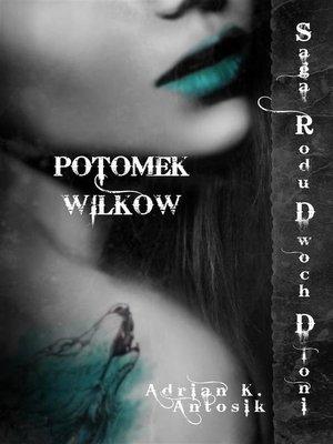 cover image of Potomek Wilków