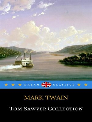 cover image of Tom Sawyer Collection (Dream Classics)