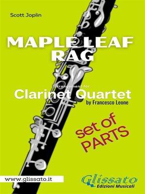 cover image of Maple Leaf Rag--Clarinet Quartet--Parts