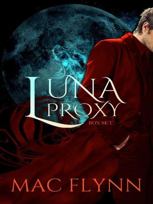 cover image of Luna Proxy Box Set--Werewolf Shifter Romance