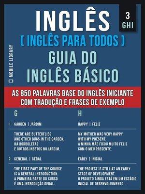 cover image of 3--GHI--Inglês ( Inglês Para Todos ) Guia do Inglês Básico