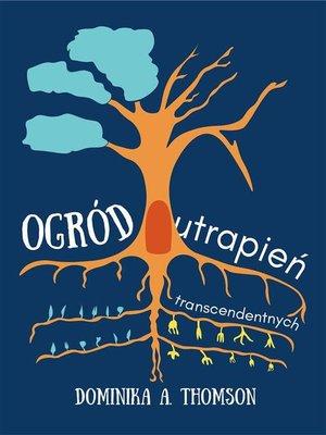 cover image of Ogród Utrapień Transcendentnych